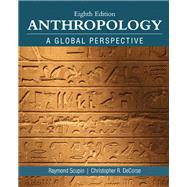 Anthropology by Scupin, Raymond R, Ph.D.; DeCorse, Christopher R., 9780134004860