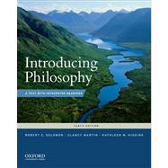 Introducing Philosophy : A Text with Integrated Readings by Solomon, Robert C.; Higgins, Kathleen M.; Martin, Clancy, 9780199764860