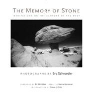 The Memory of Stone by Schroeder, Erv; McKibben, Bill; Bjornerud, Marcia (CON); Ortiz, Simon J., 9780826354860