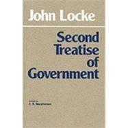 Second Treatise on Civil Government by Locke, John, 9780915144860
