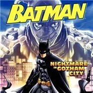Nightmare in Gotham City by Lemke, Donald; Tong, Andie, 9780062344861