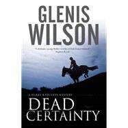 Dead Certainty by Wilson, Glenis, 9780727884862