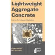 Lightweight Aggregate Concrete by Chandra; Berntsson, 9780815514862