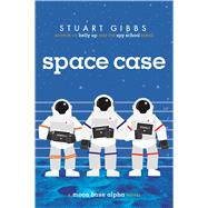 Space Case by Gibbs, Stuart, 9781442494862