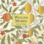 William Morris by Wilhide, Elizabeth, 9781910904862