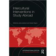 Intercultural Interventions in Study Abroad by Jones; Elspeth, 9781138244863