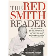 The Red Smith Reader by Anderson, Dave; Smith, Terence, 9781629144863