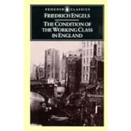 Penguin Classics Conditions of the Working Class in England at Biggerbooks.com