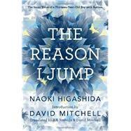 The Reason I Jump by HIGASHIDA, NAOKIYOSHIDA, KA, 9780812994865