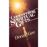 Concerning Spiritual Gifts by Gee, Donald, 9780882434865