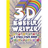 3-D Bubble Writer by Scott, Linda, 9781780674865