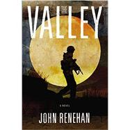 The Valley by Renehan, John, 9780525954866