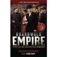 Boardwalk Empire; The Birth, High Times, and Corruption of Atlantic City by Unknown, 9780966674866