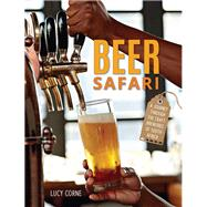 Beer Safari by Corne, Lucy, 9781432304867