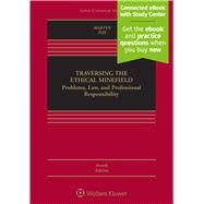 TRAVERSING THE ETHICAL MINEFIELD by Martyn, Susan R.; Fox, Lawrence J., 9781454874867