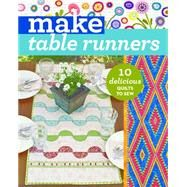 Make Table Runners by C&t Publishing, 9781617454868