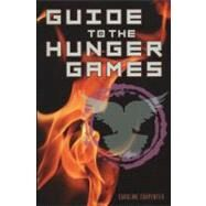 Guide to the Hunger Games; Hunger Games Film Tie-In