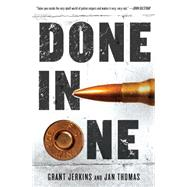 Done in One A Novel by Jerkins, Grant; Thomas, Jan, 9781250054869