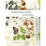 Tremulous Hinge by Giannelli, Adam, 9781609384869