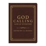 God Calling / God at Eventide by Russell, A. J., 9781634094870