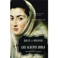 Queen of America : A Novel by Urrea, Luis Alberto, 9780316154871