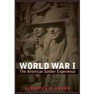 World War I by Keene, Jennifer D., 9780803234871