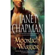 Moonlight Warrior by Chapman, Janet, 9781416594871