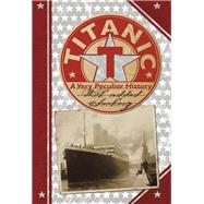 Titanic: A Very Peculiar History? by Pipe, Jim, 9781907184871