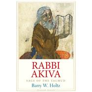 Rabbi Akiva by Holtz, Barry W., 9780300204872