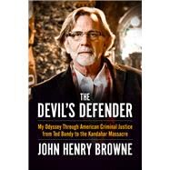 The Devil's Defender by Browne, John Henry, 9781613734872