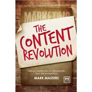 The Content Revolution by Masters, Mark, 9781907794872
