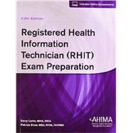 Registered Health Information Technician (RHIT) Exam Preparation by Darcy Carter; Patricia Shaw, 9781584264873