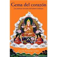 Gema de Corazon : Las practicas esenciales del budismo Kadampa by Unknown, 9788493314873