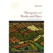 Theogony and Works and Days by Hesiod; Johnson, Kimberly, 9780810134874