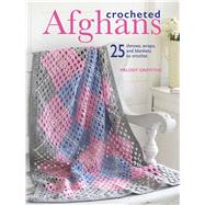 Crocheted Afghans by Griffiths, Melody, 9781782494874