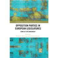 Opposition Parties in European Legislatures: Responsiveness without Responsibility? by De Giorgi; Elisabetta, 9781138674875