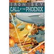 Call of the Phoenix by Woolf, Alex, 9781910184875