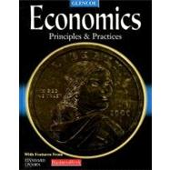 Glencoe Economics : Principles and Practices by Clayton, Gary E., 9780078204876