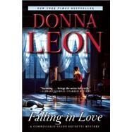 Falling in Love A Commissario Guido Brunetti Mystery by Leon, Donna, 9780802124876