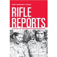 Rifle Reports by Steedly, Mary Margaret, 9780520274877