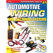Automotive Wiring and Electrical Systems by Candela, Tony, 9781932494877