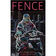 Fence by Mehta, Ila Arab; Kothari, Rita, 9789383074877
