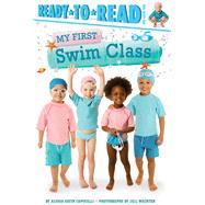 My First Swim Class by Capucilli, Alyssa Satin; Wachter, Jill, 9781534404878