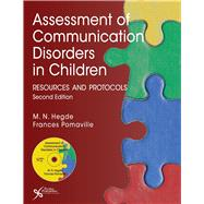 Assessment of Communication Disorders in Children: Resources and Protocols (Book with CD-ROM) by Hegde, M. N., Ph.D., 9781597564878