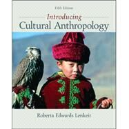 Introducing Cultural Anthropology by Lenkeit, Roberta, 9780078034879