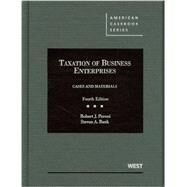 Taxation of Business Enterprises: Cases and Materials by Peroni, Robert J.; Bank, Steven A., 9780314194879