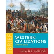 Western Civilizations by Cole, Joshua; Symes, Carol, 9780393614879
