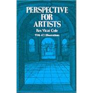 Perspective for Artists by Rex Vicat Cole, 9780486224879