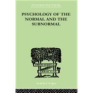 Psychology Of The Normal And The Subnormal by Goddard, Henry Herbert, 9781138874879