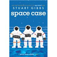 Space Case by Gibbs, Stuart, 9781442494879